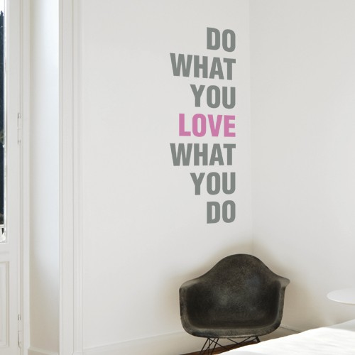 Do What You Love Quote Wall Decal Part 60