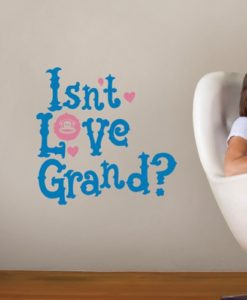 Wall Decal Isnt Love Grand? - Paul Frank