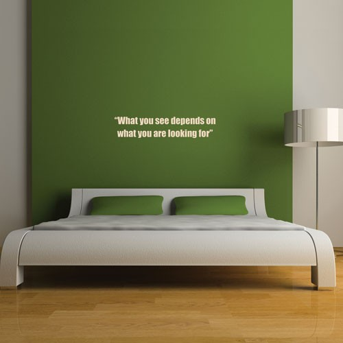 What You See Wall Decal Quote