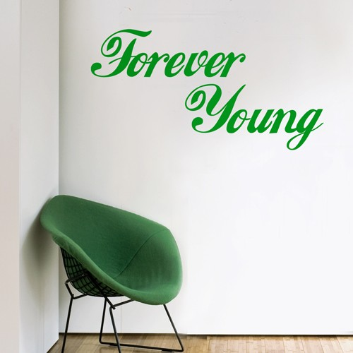 Wall Quote Decal Forever Young